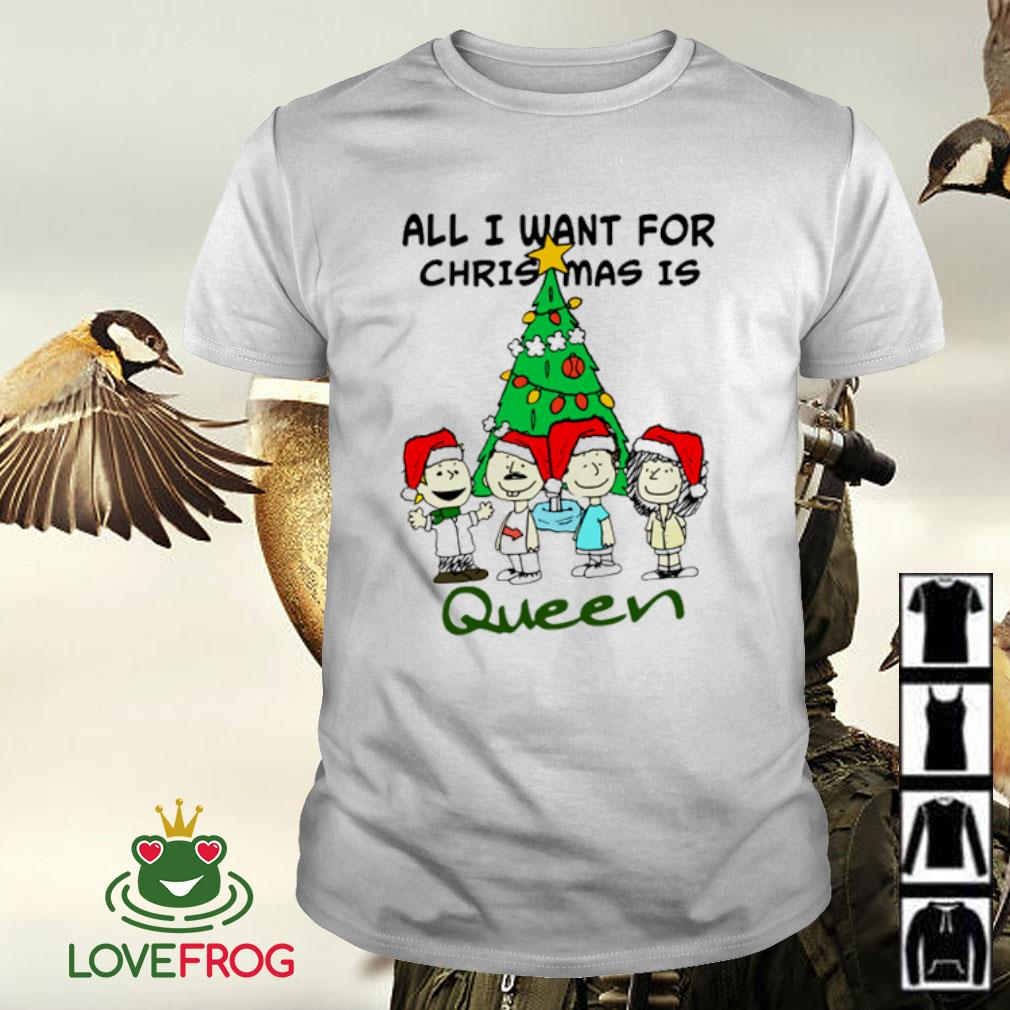 All i want for Christmas is Queen Christmas ugly shirt